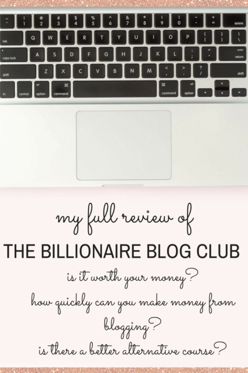 Is The Billionaire Blog Club really worth your hard earned money? How much can you actually make after completing the course? The best Billionaire Blog Clu review to help you decide if you should invest in this course and in your future. You will learn from the best blogging teacher how to turn your blog into a money-making machine! Learn how to make money blogging fast. #makemoneyblogging #makemoneyonline #blogincome #newblogger #blogging #bloggingtips