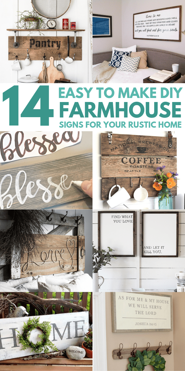 14 DIY Farmhouse sign ideas for your fixer upper style home. These affordable and easy to make DIY farmhouse signs are perfect to add a rustic touch to your bathroom, master bedroom or your living room. These signs feature quotes and are mostly made out of a frame and some plywood. #farmhousestyle #farmhouse #farmhousedecor #farmhousebedroom