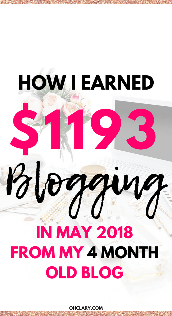 May 2018 Income Report From Blogging - How I Made $1193 my Fourth month blogging. New bloggers can make money fast. I will show you how to make money blogging for beginners. Earn extra income while working from home and make money blogging.#bloggingforbeginners#incomereport#bloggingformoney#blogincomereport#bloggingtips