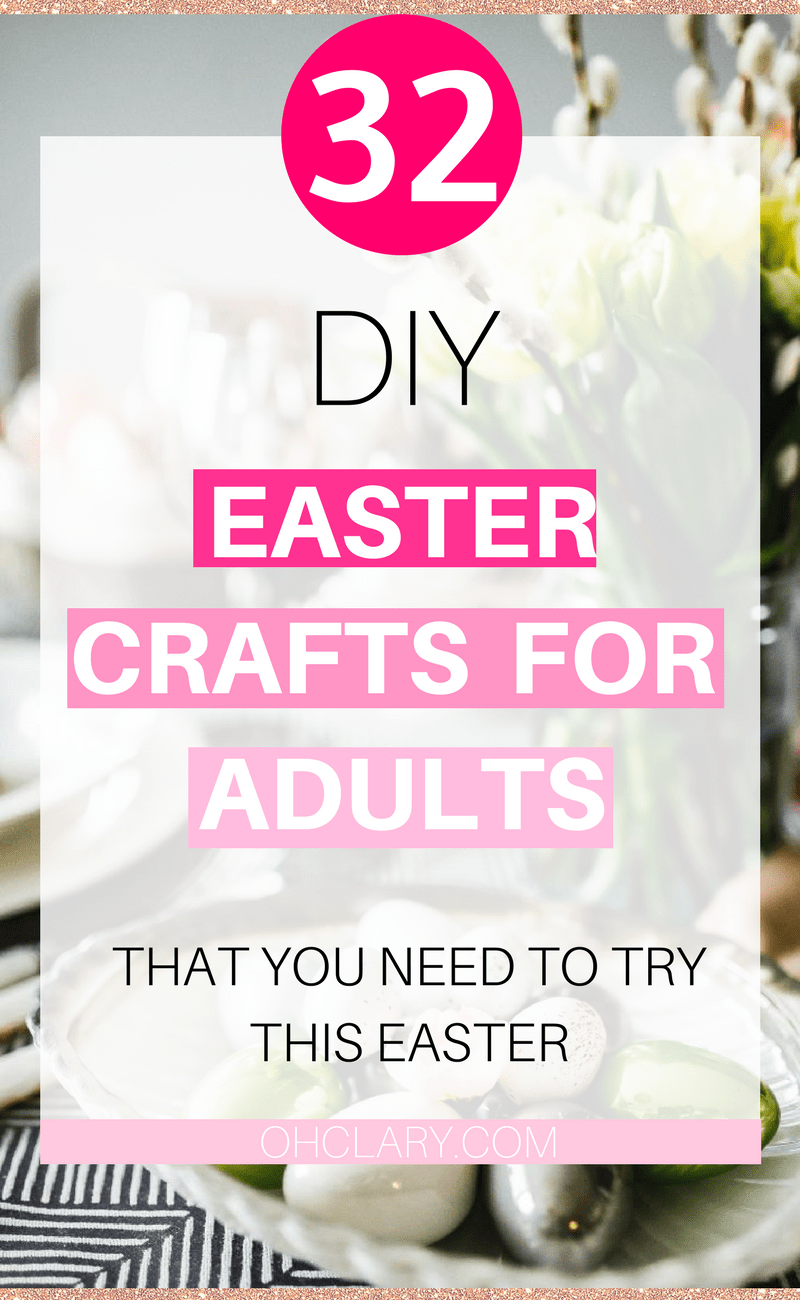 32 Easter Crafts For Adults Seniors To Bring Easter Cheer To Your Home