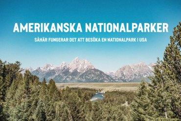 Besöka nationalparker i USA – så här fungerar det