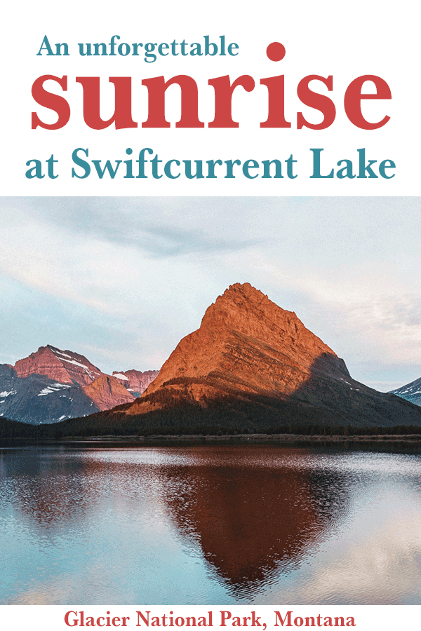 An unforgettable sunrise at Swiftcurrent Lake in Many Glacier (Glacier National Park) Montana