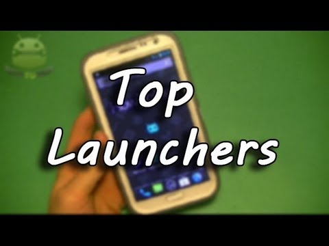 Collection of Best Android Launchers of the Year 2013