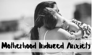 motherhood anxiety, postpartum anxiety, anxiety, mom anxiety, mom struggles