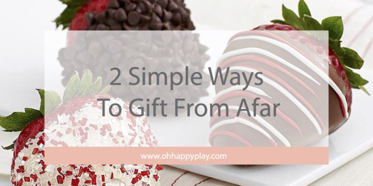 2 Simple Ways To Gift From Afar