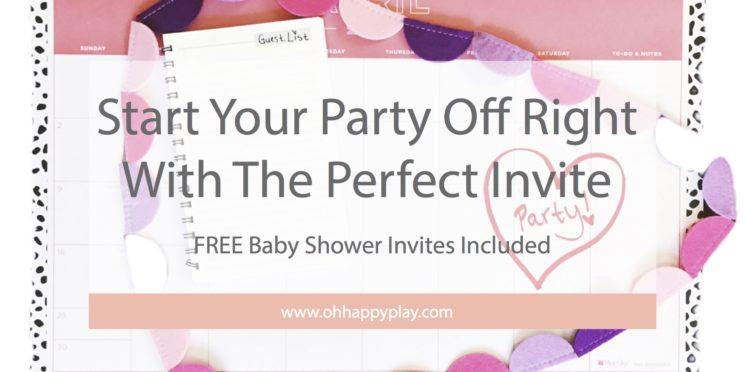 Start Your Party Off Right With The Perfect Invite // FREE Baby Shower Invitations Included!