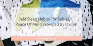 safe sleep, safe sleep habits, sid prevention, owlet, owlet monitor, best baby monitor, baby monitor, owlet smart sock 2