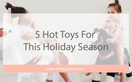 5 Hot Toys For This Holiday Season