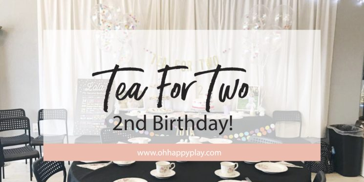 Tea For TWO // 2nd Birthday Tea Party