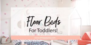 toddler room, baby room, nursery, girl room, boy room, floor bed, montessori floor bed, kids decor, kids dream room, toddler bed, kids bed, house frame bed, teepee, kids fort, playroom, kids playroom, dream playroom, DIY house frame floor bed, DIY house bed, DIY floor bed, floor beds for toddlers
