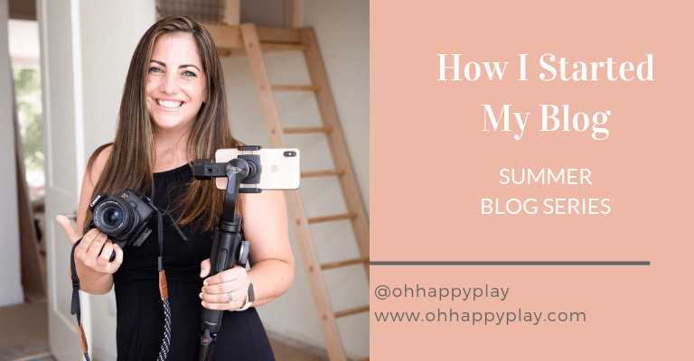 how I started my blog, mom blogger, mom influencer, influencer instagram, oh happy play, starting a blog