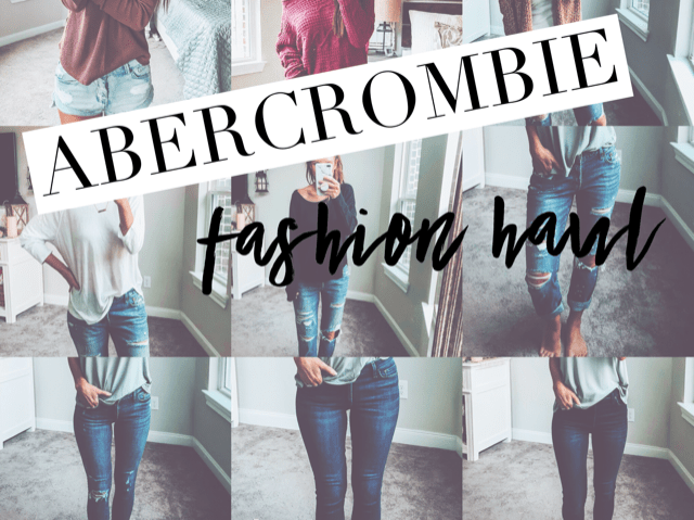 Abercrombie Fashion Haul and Try-On