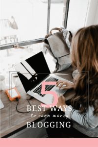 How to Earn Money Blogging, Ways to make an income from blogging