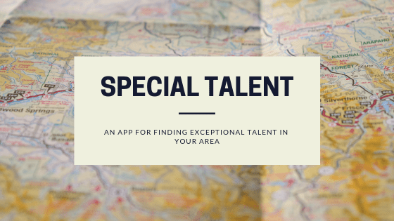 Special Talent App - Find Talent in your Area