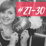 30 Things I Learned in My 30s – Part 3