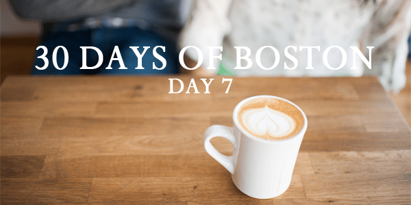 30 DAYS OF BOSTON