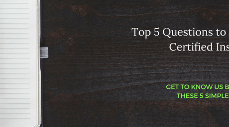 Top Five Questions to Ask Our Certified Inspectors