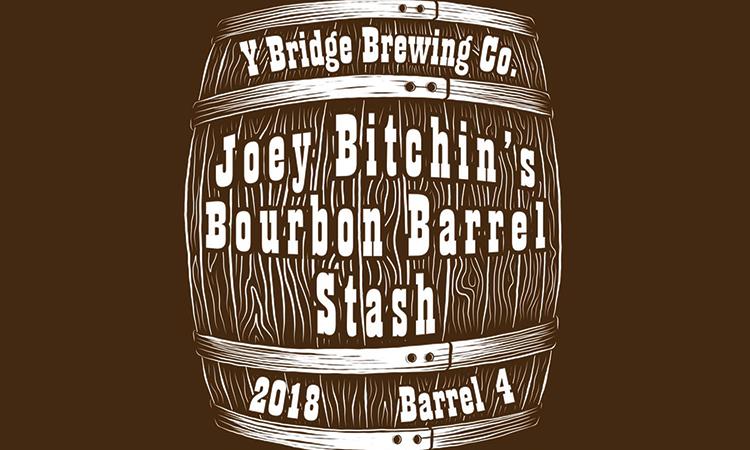 Y Bridge Brewing Co. - Joey Bitchin's Bourbon Barrel Stash 2018 Barrel #4