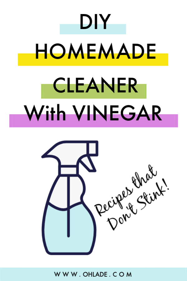 Homemade Cleaner with Vinegar- Ohlade.com
