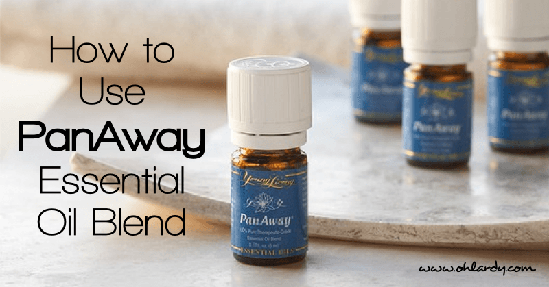 How to Use PanAway Essential Oil Blend  Oh Lardy