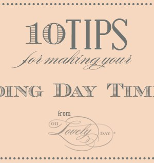 wedding day timeline tips from oh lovely day
