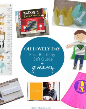First Birthday Gift Guide | Gift Guide for Littles | Oh Lovely Day