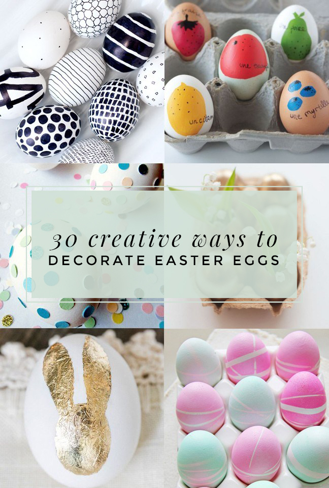 Creative Ways To Decorate Easter Eggs  Oh Lovely Day