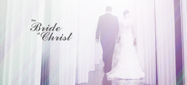 The Bride of Christ  OH MAG