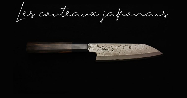 [Guide 2020] Les couteaux Japonais