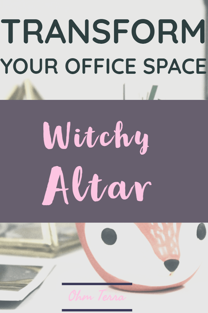 How to Create a Witchy Altar in Your Office