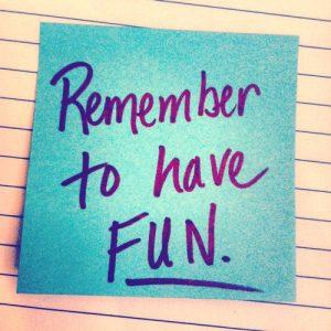 Souviens-toi de t'amuser