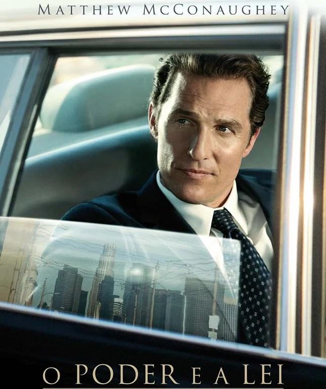 O Poder e a Lei filme Matthew McConaughey The Lincoln Lawyer dica de filme