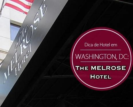 dica de hotel washington melrose hotel viagens blog de moda