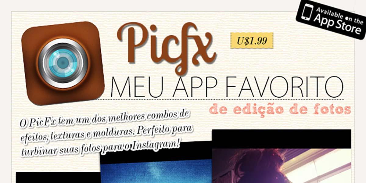 Picfx app dicas Instagram blog Oh My Closet!