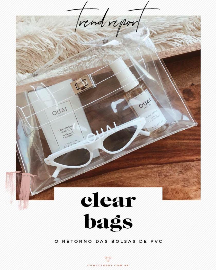 Clear bags: as bolsas de pvc transparente são a promessa para o próximo verão.
