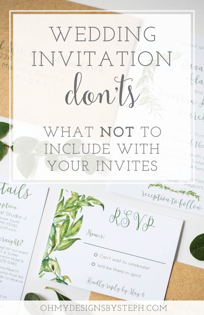 What Not To Include On Wedding Invitations Oh My Designs