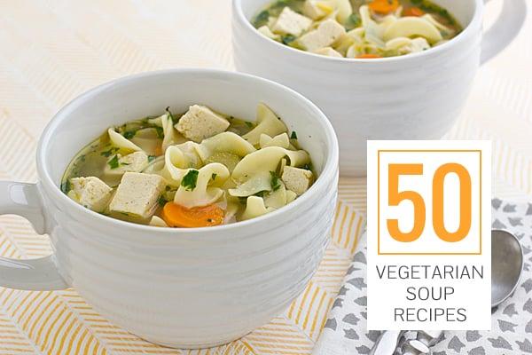 50 Vegetarian Soup Recipes