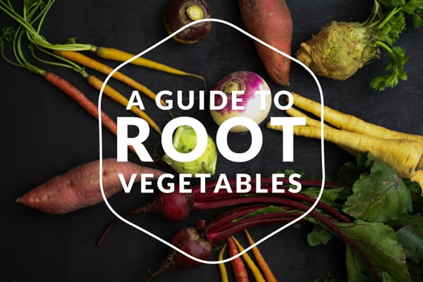 A Guide to Root Vegetables