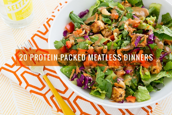 20 Protein-Packed Meatless Dinners