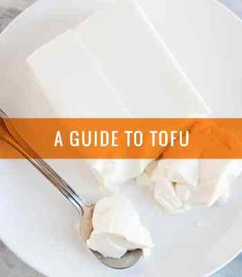 A Guide to Tofu