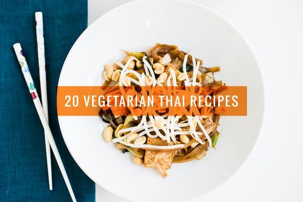 20 Vegetarian Thai Recipes