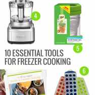 10 Essential Tools for Freezer Cooking