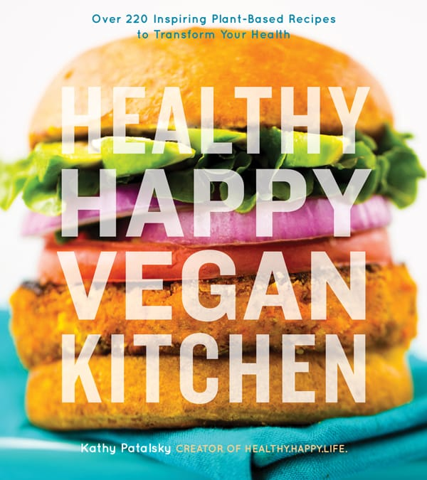 Healthy Happy Vegan Kitchen