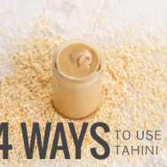 4 Ways to Use Tahini