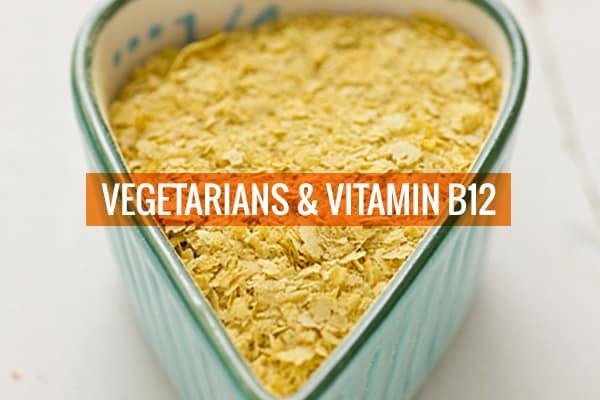 Vegetarians & Vitamin B12