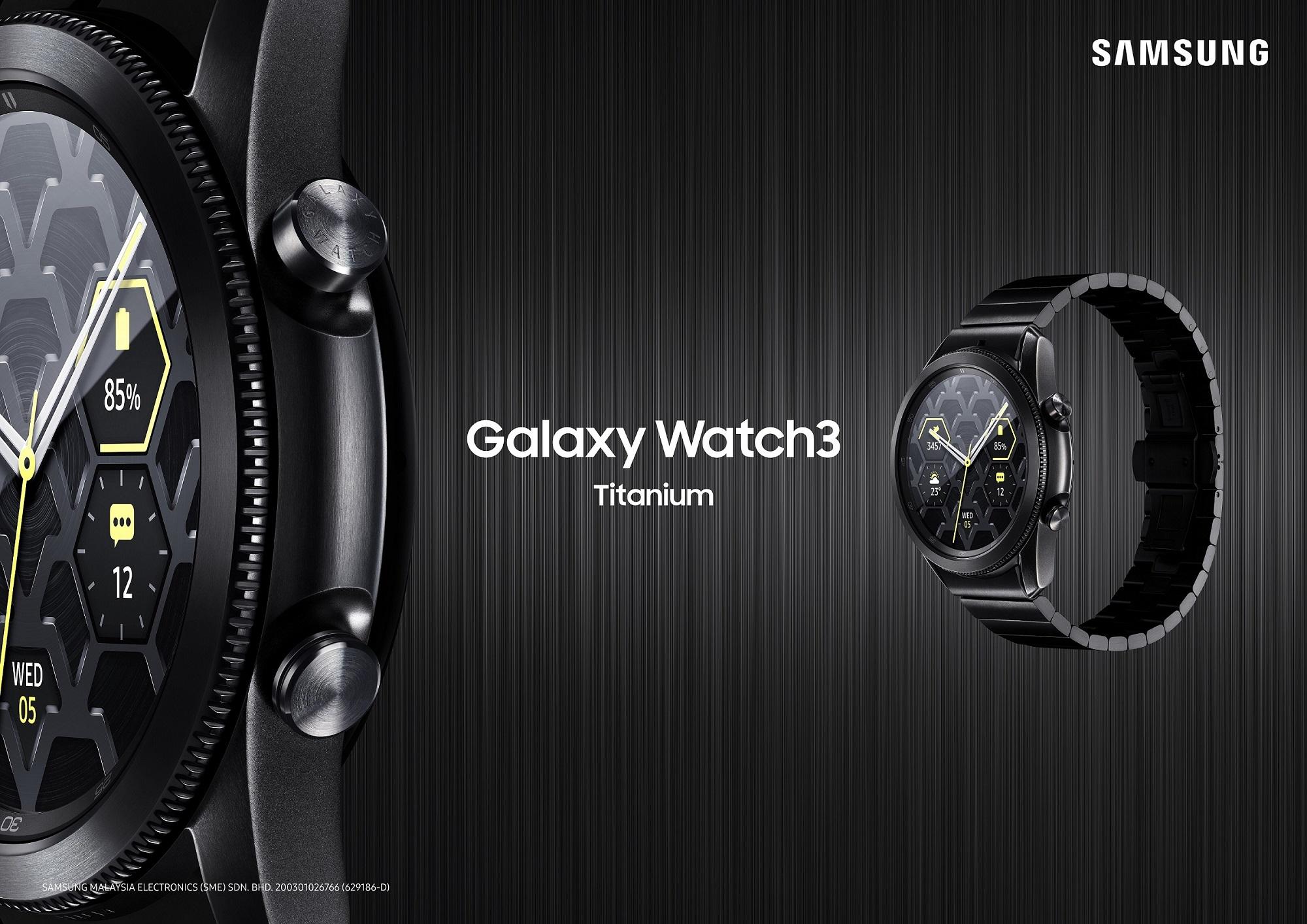 Samsung Launches Galaxy Watch3 Titanium - Merging Luxury with Durability