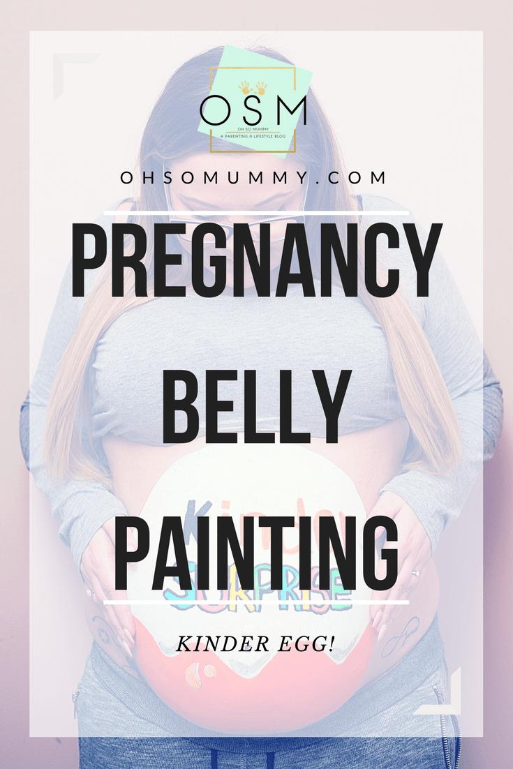 PREGNANCY BELLY PAINTING   KINDER EGG