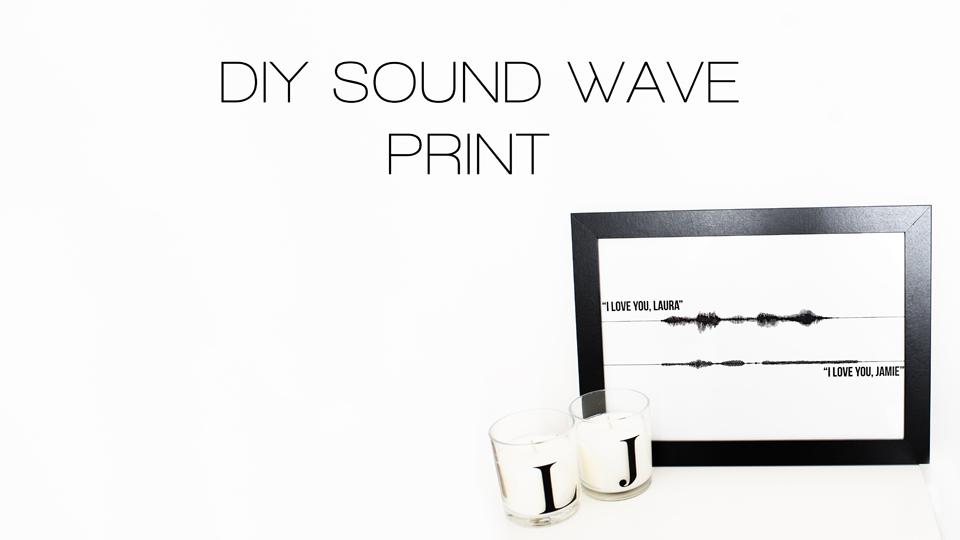 DIY SOUND WAVE PRINT