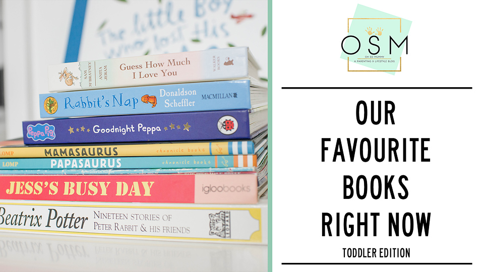 Our favourite books right now – Toddler edition