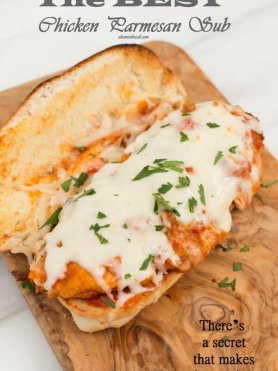 the best chicken parmesan subs have a secret that makes them amazing! ohsweetbasil.com